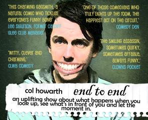 Col Howarth: End to End