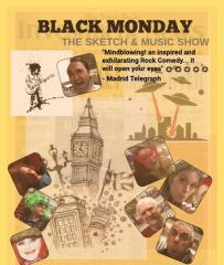 Black Monday - The Sketch and Music Show